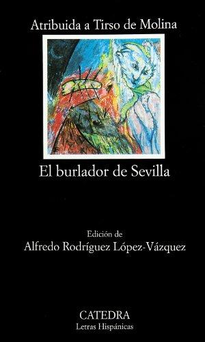 9788437623931: El burlador de Sevilla o el convidado de piedra