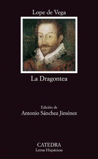 9788437624044: La dragontea / Drake the Pirate (Letras Hispanicas / Hispanic Writings) (Spanish Edition)