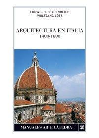 9788437624082: Arquitectura en Italia, 1400-1600 (Manuales Arte Cátedra)