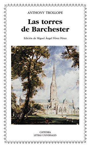 9788437624136: Las torres de Barchester/ The Towers of Barchester (Spanish Edition)
