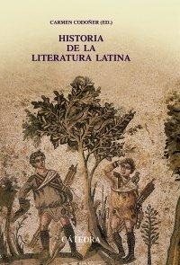 9788437624143: Historia de la literatura latina / History of Latin Literature (Spanish Edition)