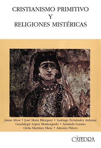 9788437624150: Cristianismo primitivo y religiones mistéricas (Historia. Serie Mayor)