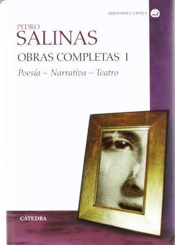 9788437624167: 1: Obras completas / Complete Works: Poesia. Narrativa. Teatro / Poetry. Narrative. Play (Spanish Edition)