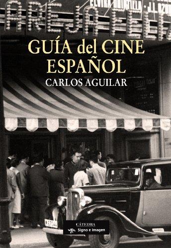 9788437624198: Guia del cine espanol/ Guide of Spanish Cinema (Signo E Imagen/ Sign and Image) (Spanish Edition)