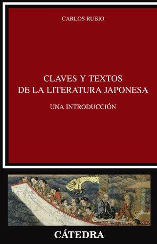 9788437624228: Claves y textos de la literatura japonesa / Keys and Texts of the Japanese Literature: Una introducción / An Introduction (Spanish Edition)