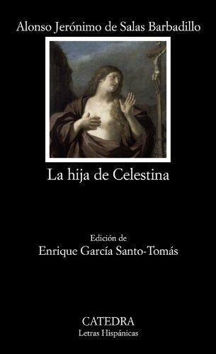 9788437624341: La hija de Celestina / Celestina's Daughter