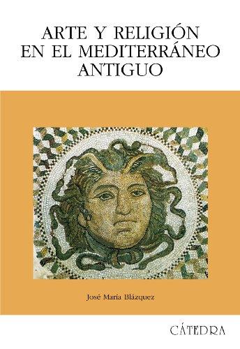 9788437624365: Arte y religion en el Mediterraneo antiguo/ Art and Religion in the Ancient Mediterranean (Spanish Edition)