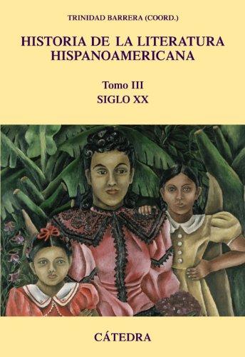 Historia de la literatura hispanoamericana/ History of: Barrera, Trinidad