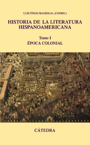 Historia de la literatura hispanoamericana, I: Época