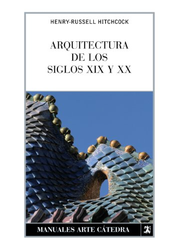 9788437624464: Arquitectura / Architecture: Siglos XIX Y XX / XIX and XX Centuries (Spanish Edition)