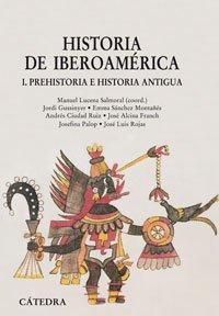 9788437624563: Historia de Iberoamerica / History of Ibero-America: Prehistoria e historia antigua / Prehistory and Ancient History (Historia: Serie Mayor / History: Major Series) (Spanish Edition)