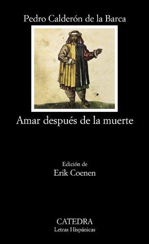 9788437624655: Amar después de la muerte (Letras Hispánicas)