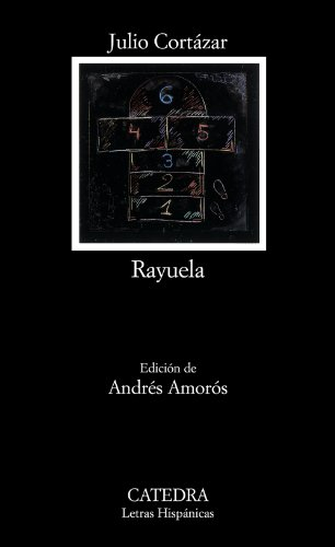 9788437624747: Rayuela (Letras Hispánicas)