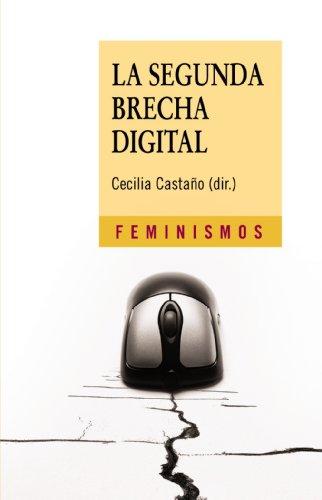 9788437624754: La segunda brecha digital (Feminismos)