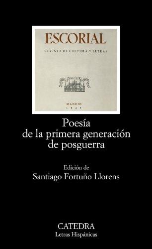 9788437624778: Poesia de la primera generacion de posguerra/ Poetry of the first postwar generation (Letras Hispanicas) (Spanish Edition)