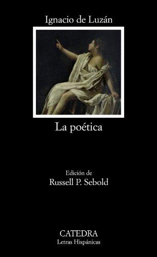 9788437624808: La poética o reglas de la poesía en general, y de sus principales especies (Letras Hispánicas)