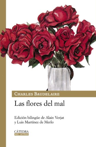 9788437624877: Las flores del mal / The Flowers of Evil (Mil Letras / Thousand Letters) (Spanish Edition)