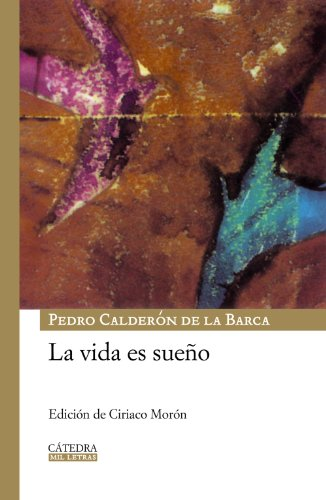 9788437624891: La vida es sueno / Life is a Dream (Mil Letras / Thousand Letters) (Spanish Edition)