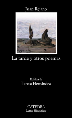Tarde y otros poemas, La. Ed. Teresa Hernández. - Rejano, Juan [Puente Genil, 1903]
