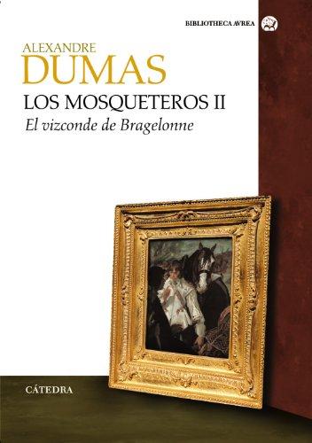 LOS MOSQUETEROS II: DUMAS, ALEXANDRE