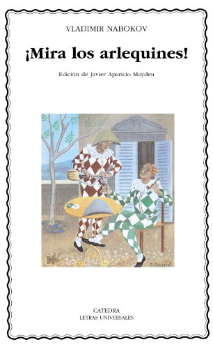 Mira los arlequines!/ Look at the harlequins! (Spanish Edition) (8437625122) by Nabokov, Vladimir Vladimirovich