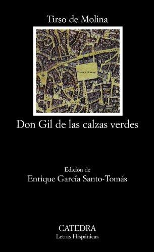 9788437625201: Don Gil de las calzas verdes (Letras Hispánicas)