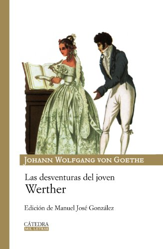 9788437625348: Las desventuras del joven Werther/ The Disadventure of Young Werther (Spanish Edition)