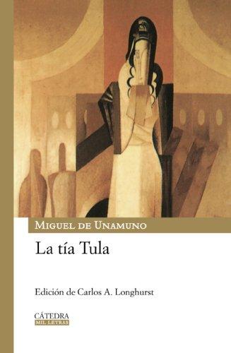 9788437625355: La tía Tula (Mil Letras (catedra))
