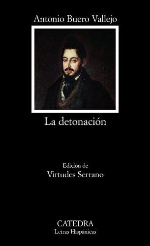 LA DETONACIÓN - Buero Vallejo, Antonio