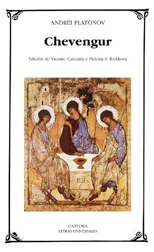 9788437625645: Chevengur: Viaje con el corazon propicio / Travel With Suitable Heart (Letras Universales / Universal Writings) (Spanish Edition)