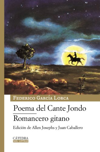 9788437625928: Poema del Cante Jondo & Romancero gitano/ Poem of the Deep Song & Gypsy Ballads (Mil Letras/ Thousand Letters) (Spanish Edition)