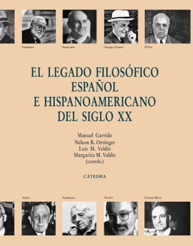 9788437625973: El legado filosofico espanol e hispanoamericano del siglo XX / The Spanish and Hispanic philosophical legacy of the twentieth century (Spanish Edition) (Teorema: Serie Mayor / Theorem: Major Series)