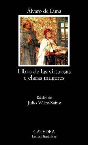 9788437626017: Libro de las virtuosas e claras mugeres (Letras Hispánicas)