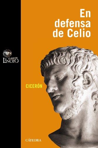9788437626055: Discurso de Marco Tulio Cicerón en defensa de M. Celio (Clásicos Linceo)