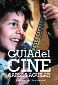 9788437626130: Guia del cine / Cinema Guide (Spanish Edition)