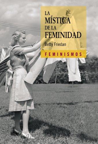 9788437626178: La mística de la feminidad (Feminismos)