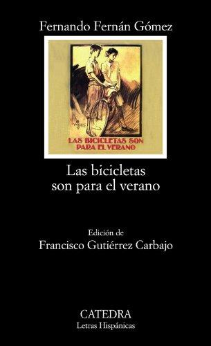 9788437626321: Las bicicletas son para el verano (Letras Hispánicas)