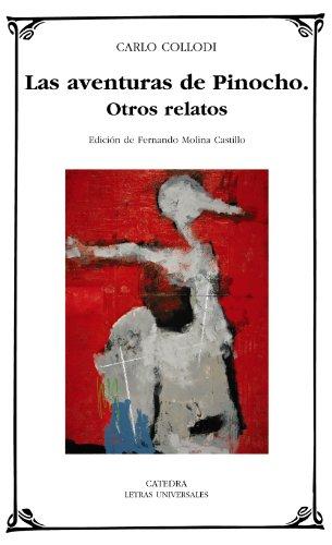 9788437626338: Las aventuras de Pinocho; Otros relatos (Letras Universales)