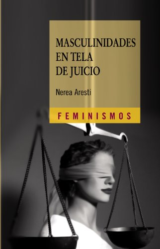 9788437626406: Masculinidades en tela de juicio / Questioned Masculinities: Hombres y genero en el primer tercio del siglo XX / Men and Gender in the First Third of the Twentieth Century (Spanish Edition)