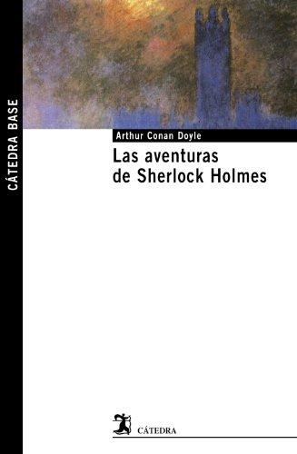 9788437626468: Las aventuras de Sherlock Holmes / The Adventures of Sherlock Holmes (Catedra Base / Cathedra Base) (Spanish Edition)