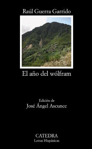 9788437626505: El año del wólfram (Letras Hispánicas)