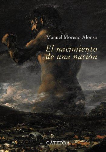 9788437626529: El nacimiento de una nacion / The Birth of a Nation: Sevilla, 1808-1810. La Capital De Una Nacion En Guerra / the Capital of a Nation at War (Spanish Edition)