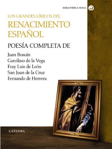 Los grandes líricos del renacimiento español /: Boscan, Juan, de