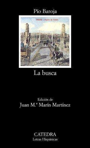 9788437626673: La busca (Letras Hispánicas)