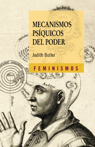 Mecanismos psiquicos del poder / Psychic Mechanisms of Power: Teoria Sobre La Sujecion / ...