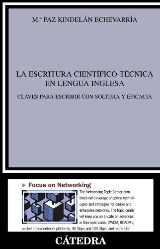 LA ESCRITURA CIENTÍFICO-TÉCNICA EN LENGUA INGLESA: CLAVES: Kindelán Echeverría, María