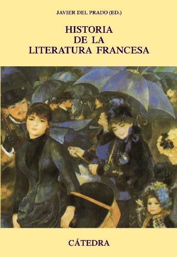 Historia de la literatura francesa.: Prado, Javier Del