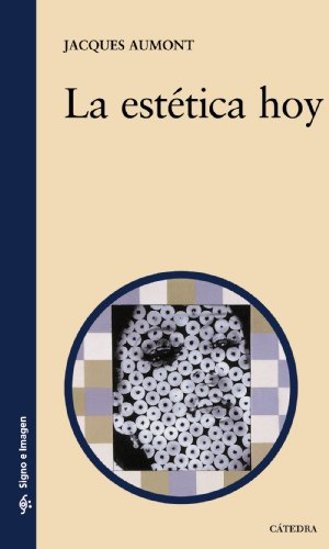 9788437627212: La estética hoy / The Aesthetics Today (Signo E Imagen / Sign and Image) (Spanish Edition)