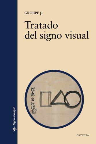 TRATADO DEL SIGNO VISUAL: Groupe µ