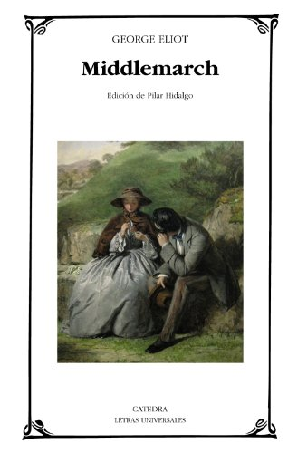 9788437627267: Middlemarch (Letras Universales)